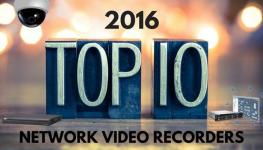 ده NVR برتر سال 2016 به انتخاب Asmag